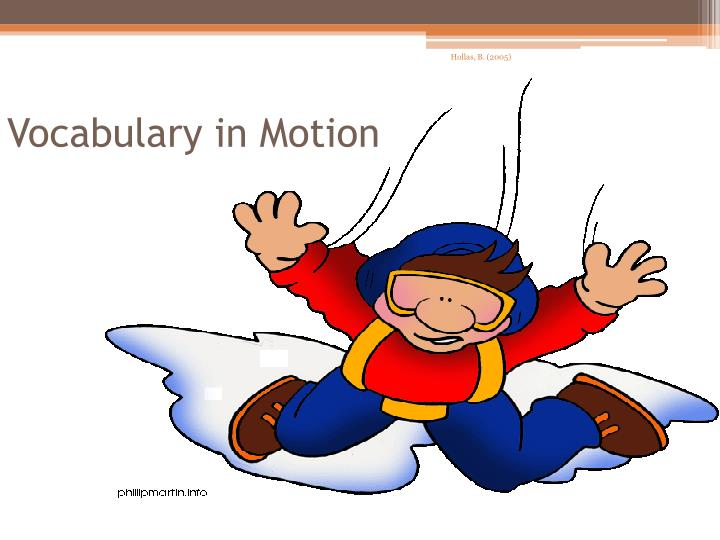 Vocabulary in Motion