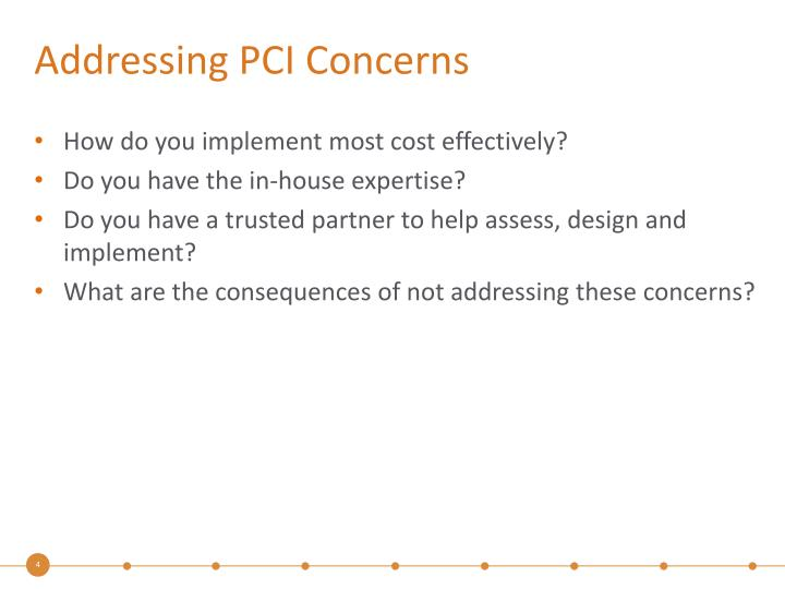 Addressing PCI Concerns