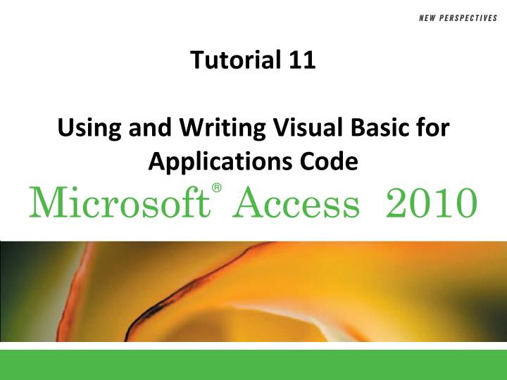 PPT - Tutorial 11 Using and Writing Visual Basic for Applications