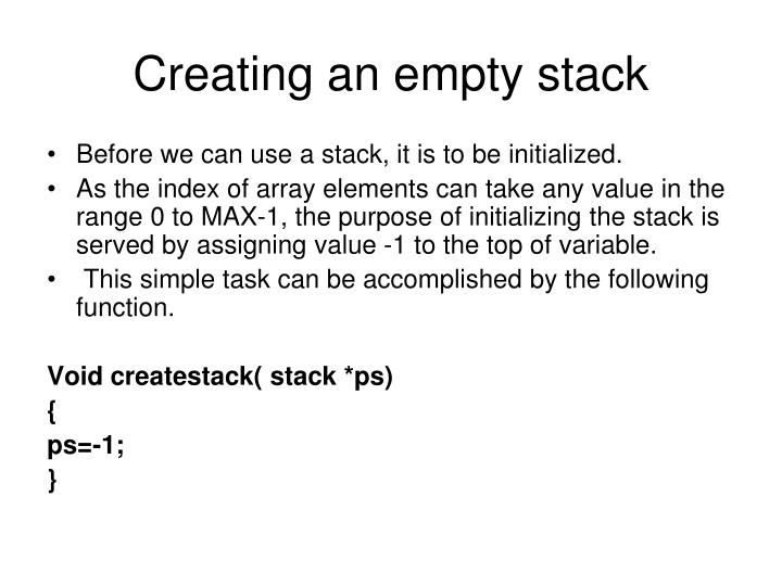 Creating an empty stack