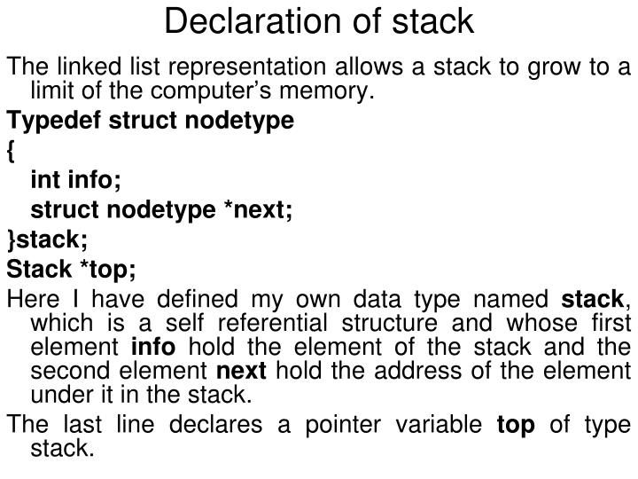 Declaration of stack