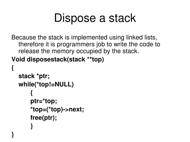 Dispose a stack