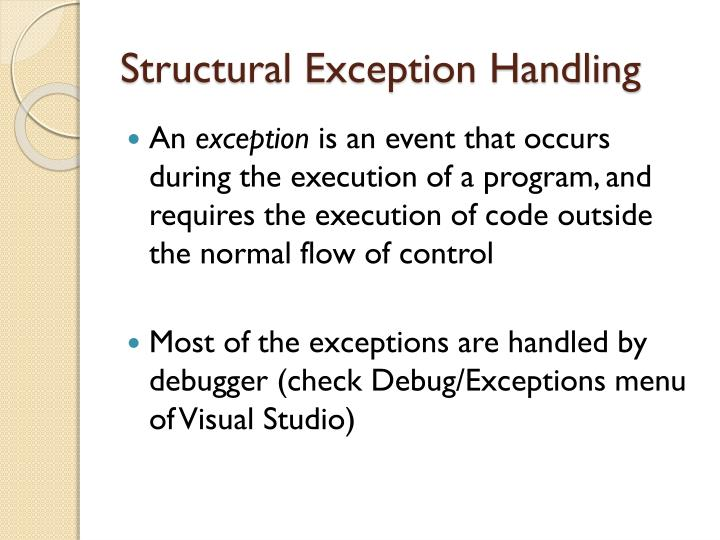 Structural Exception Handling