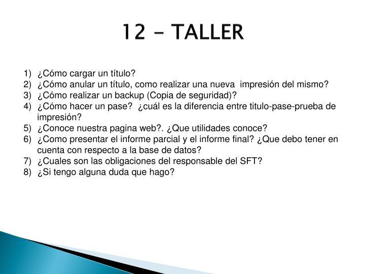 12 - TALLER