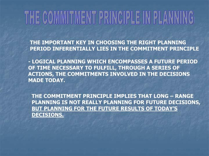 THE COMMITMENT PRINCIPLE IN PLANNING