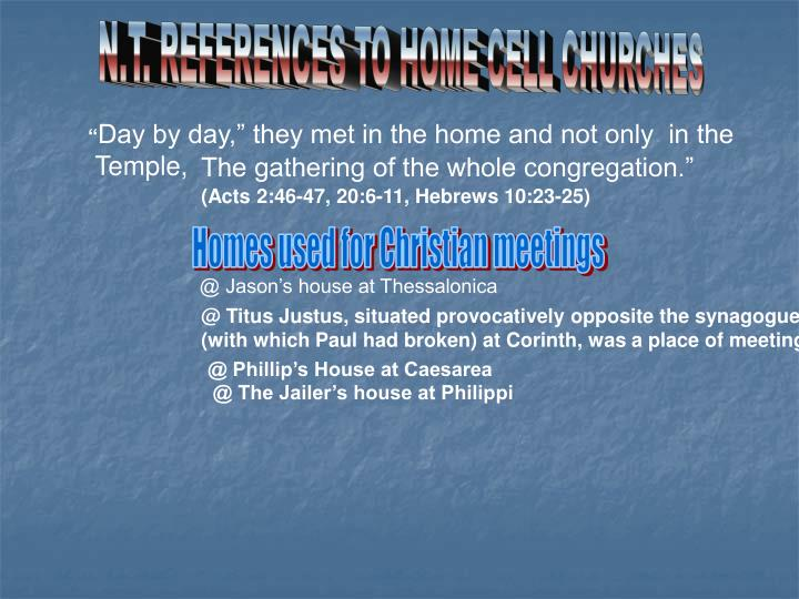 N.T. REFERENCES TO HOME CELL CHURCHES