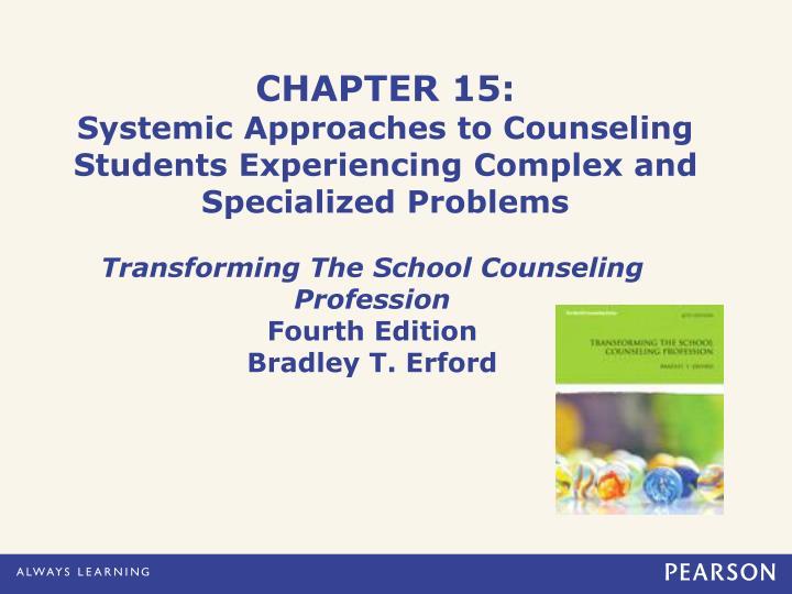 chapter 15 systemic approaches to counseling students experiencing complex and specialized problems n.