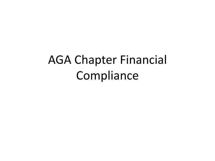 aga chapter financial compliance n.