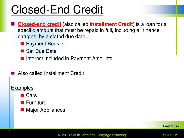 Closed-End Credit