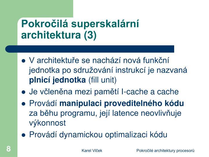 Pokročilá superskalární architektura (3)