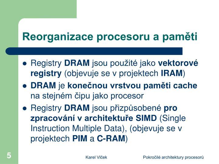 Reorganizace procesoru a paměti