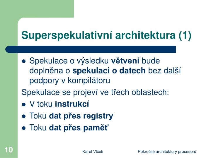 Superspekulativní architektura (1)