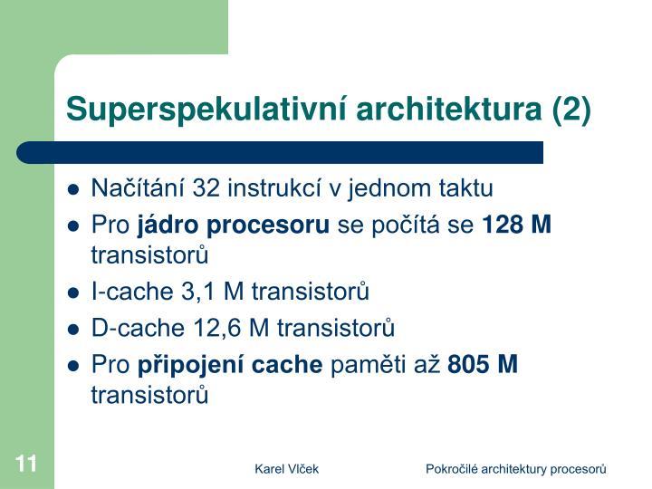 Superspekulativní architektura (2)