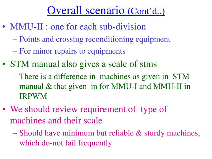 Overall scenario cont d