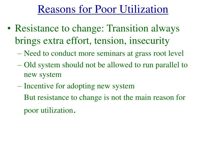 Reasons for Poor Utilization