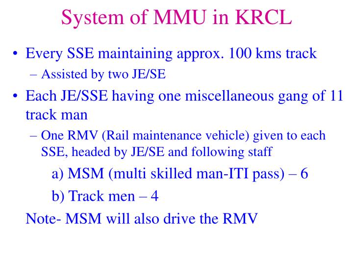 System of MMU in KRCL