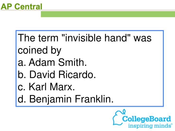 """The term """"invisible hand"""" was coined by"""