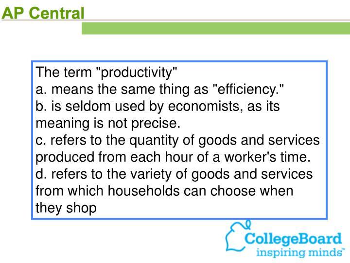 "The term ""productivity"""