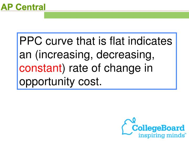 PPC curve that is flat indicates an (increasing, decreasing,
