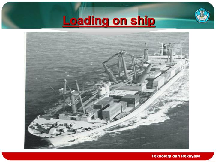 Loading on ship