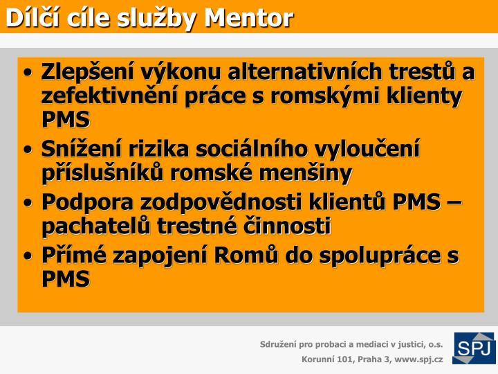 Zlepšení výkonu alternativních trestů a zefektivnění práce s romskými klienty PMS
