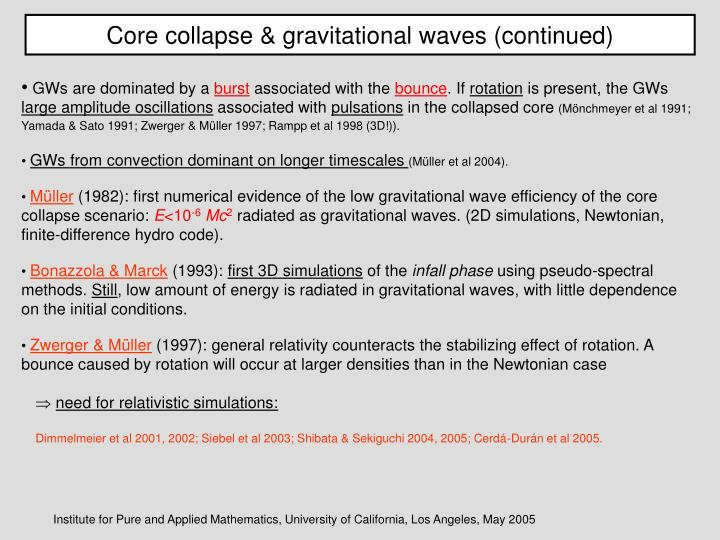 Core collapse & gravitational waves (continued)