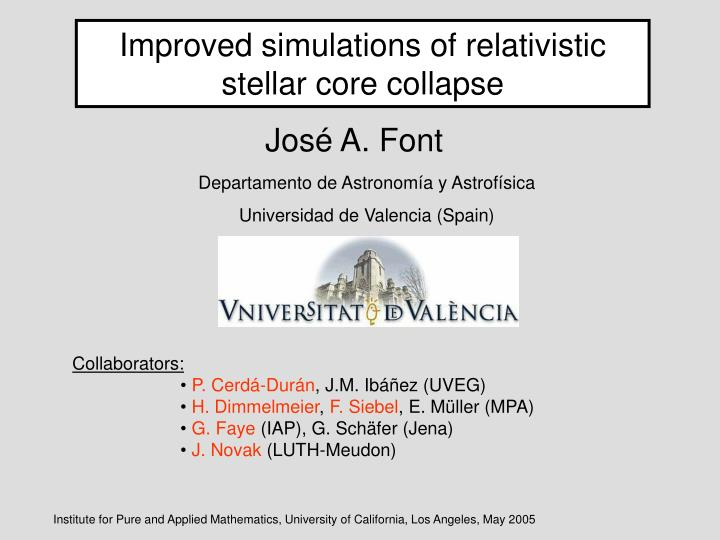 Improved simulations of relativistic stellar core collapse