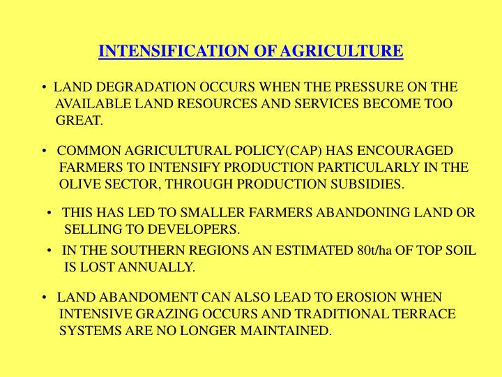 INTENSIFICATION OF AGRICULTURE