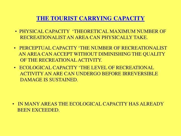 THE TOURIST CARRYING CAPACITY