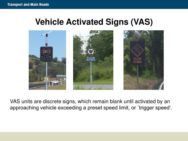 Vehicle activated signs vas