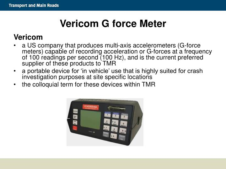 Vericom G force Meter