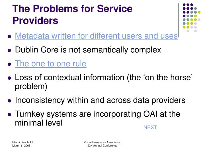The Problems for Service Providers