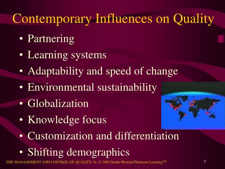 Contemporary Influences on Quality