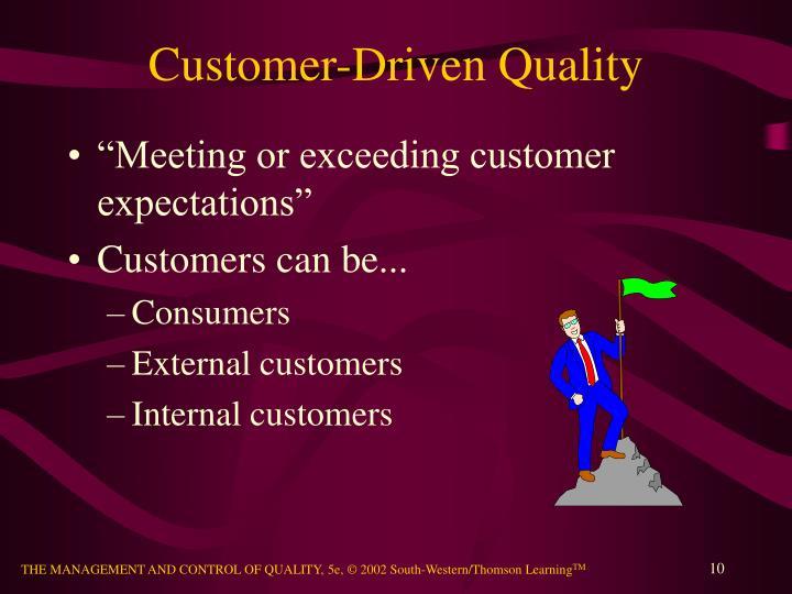Customer-Driven Quality