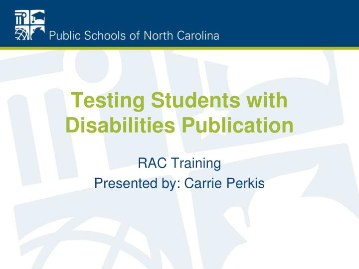 testing students with disabilities publication n.