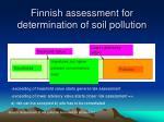 finnish assessment for determination of soil pollution