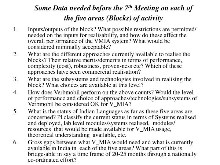 Some data needed before the 7 th meeting on each of the five areas blocks of activity