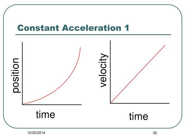 Constant Acceleration 1