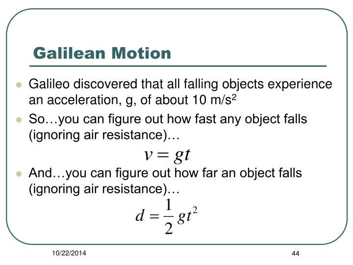 Galilean Motion