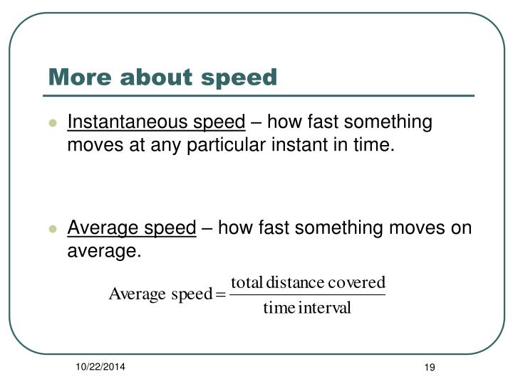 More about speed