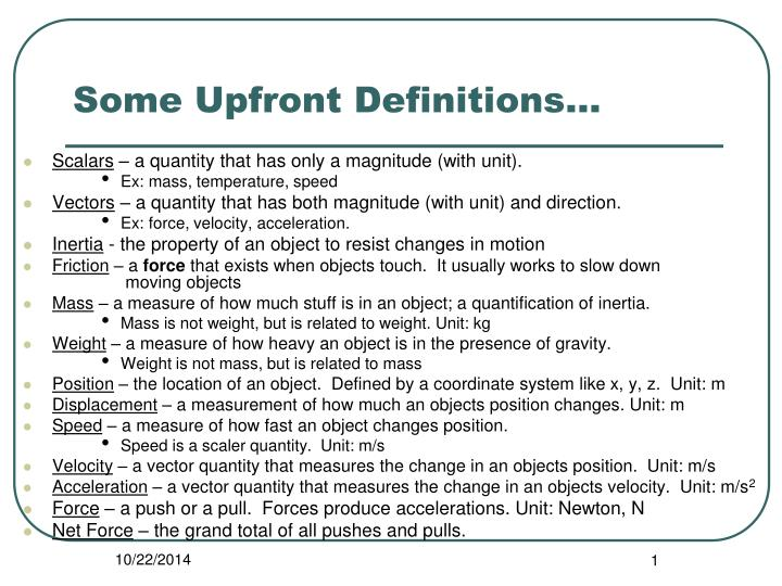 Some upfront definitions
