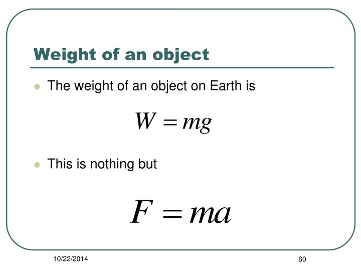 Weight of an object