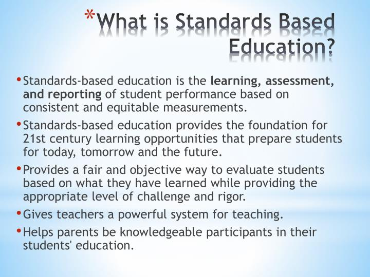 What is standards based education