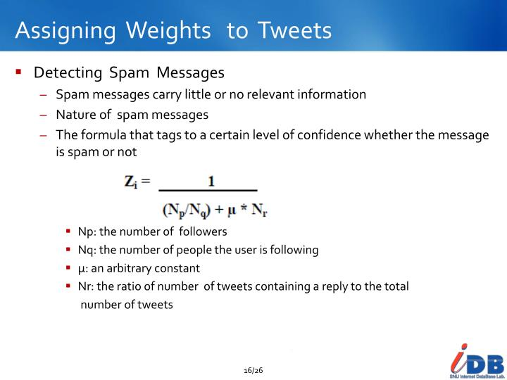 Assigning  Weights   to  Tweets