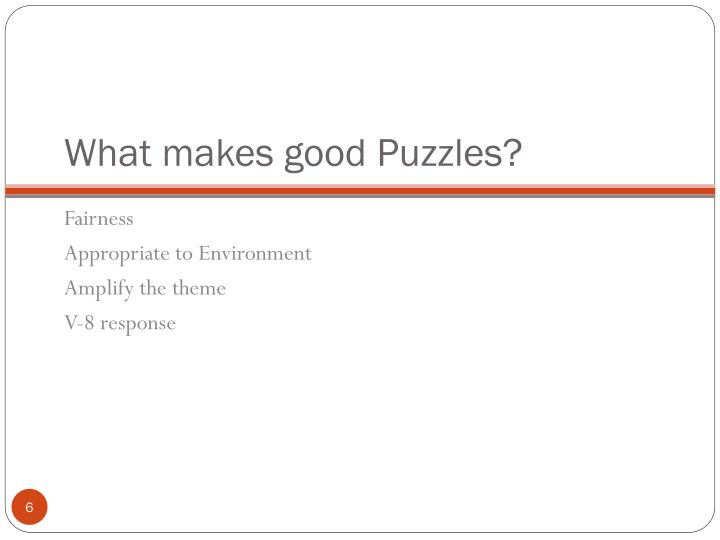 What makes good Puzzles?