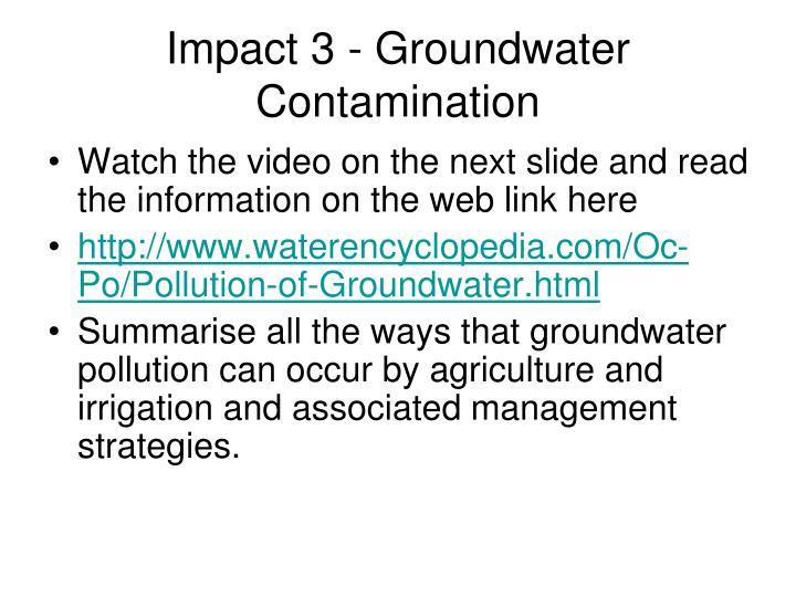 Impact 3 - Groundwater Contamination