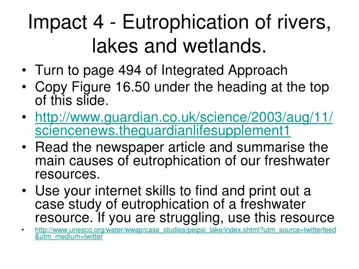 Impact 4 - Eutrophication of rivers, lakes and wetlands.