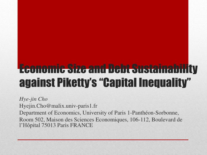 economic size and debt sustainability against piketty s capital inequality n.