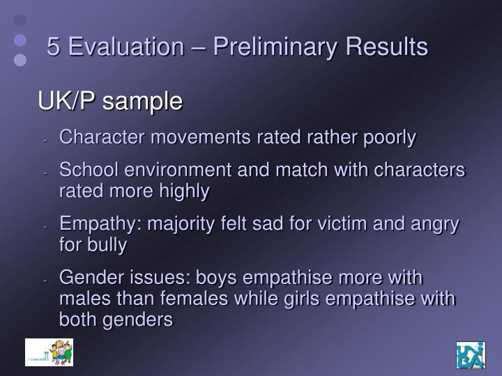 5 Evaluation – Preliminary Results