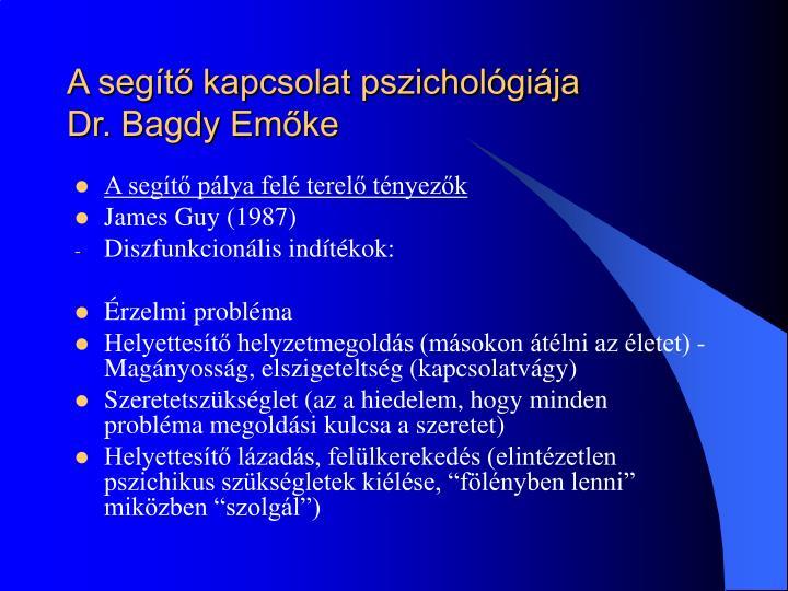 A segítő kapcsolat pszichológiája